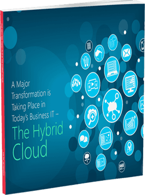 A Major Transformation Is Taking Place In Today's Business IT-The Hybrid Cloud.