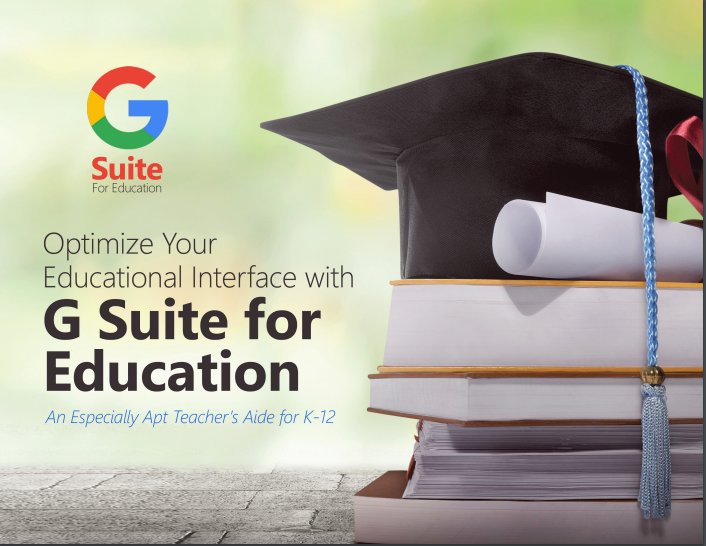 Optimize Your Educational Interface with G Suite for Education